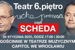 Wrocław Wydarzenie Spektakl Ucho Prezesa czyli Scheda we Wrocławiu