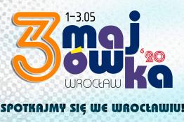 Wrocław Wydarzenie Festiwal 3-Majówka 2020 - spotkajmy się we Wrocławiu!