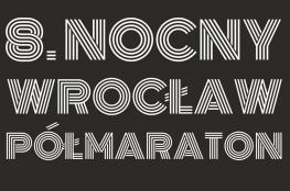 Wrocław Wydarzenie Bieg Nocny Wrocław Półmaraton
