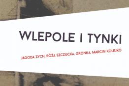 Wrocław Wydarzenie Wystawa WLEPOLE I TYNKI / wystawa w Firleju