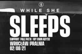 Wrocław Wydarzenie Koncert While She Sleeps + supports